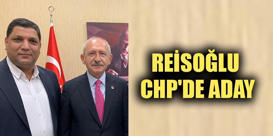 Reisoğlu CHP'de aday