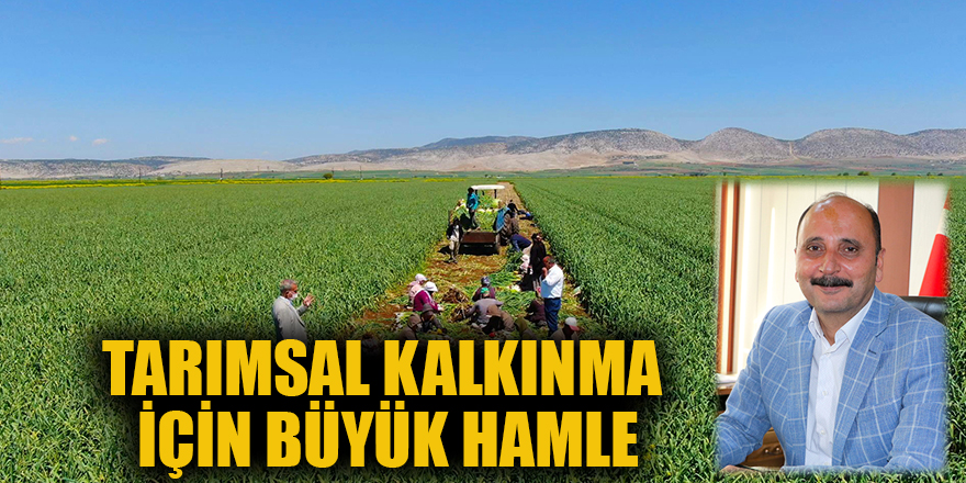 Tarımsal kalkınma için büyük hamle