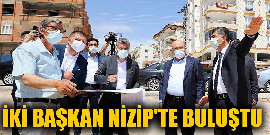 İki başkan Nizip'te buluştu