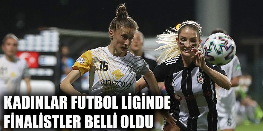 Kadınlar Futbol Liginde finalistler belli oldu