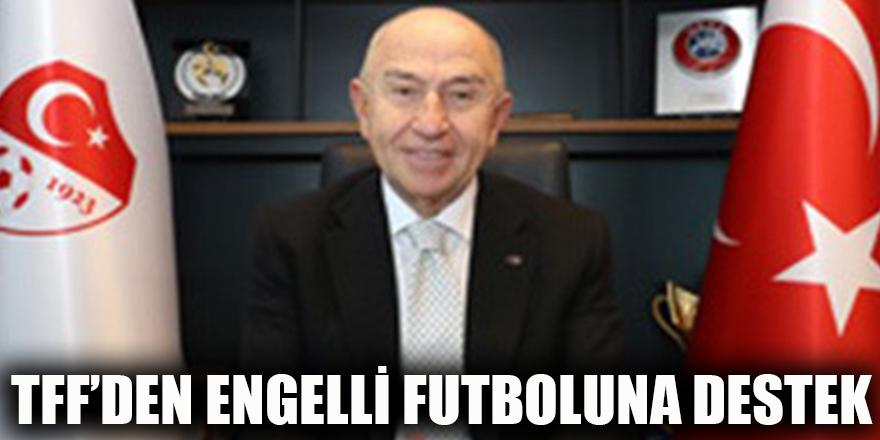 TFF'den Engelli futboluna destek