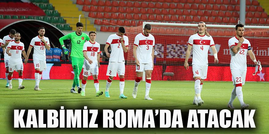 Kalbimiz Roma'da atacak
