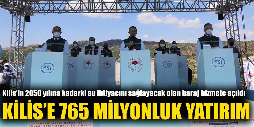 Kilis'e 765 milyonluk yatırım