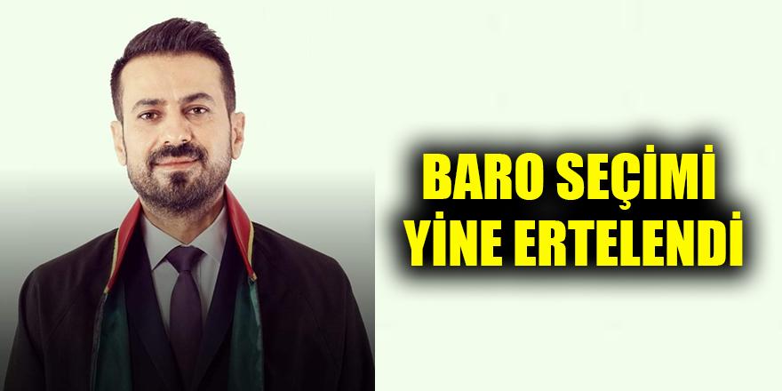 Baro seçimi yine ertelendi