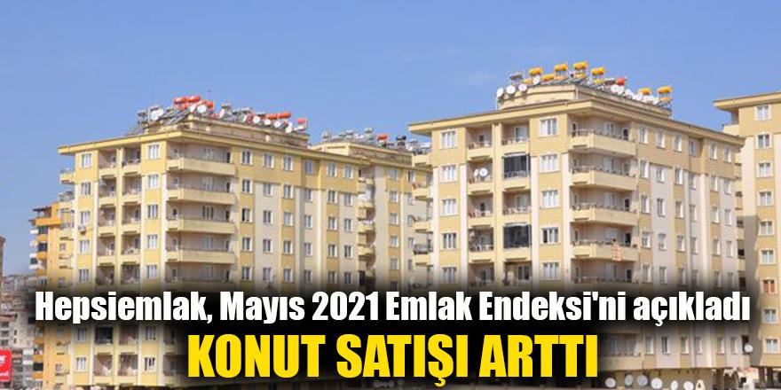 Hepsiemlak, Mayıs 2021 Emlak Endeksi'ni açıkladı
