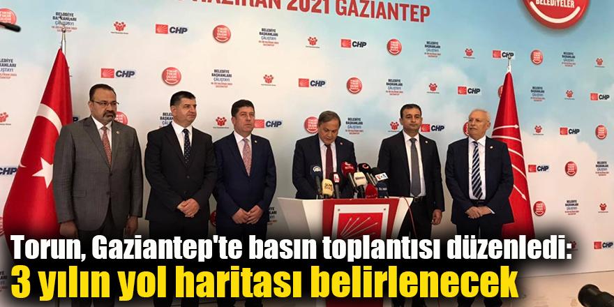 Torun, Gaziantep'te basın toplantısı düzenledi: