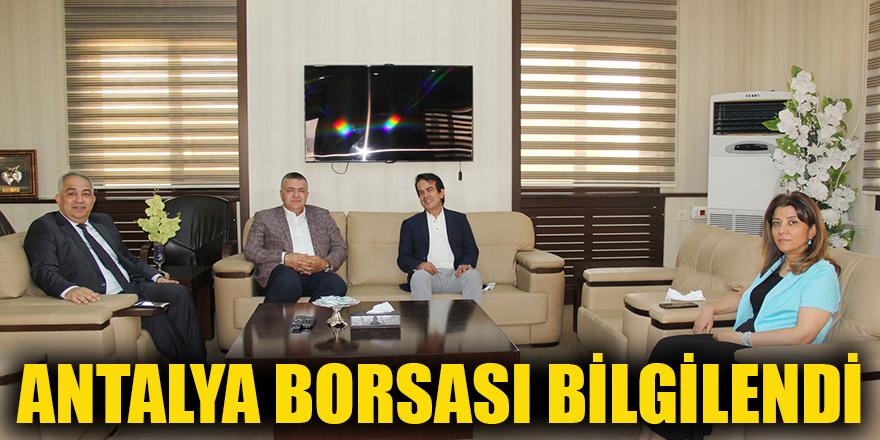 Antalya borsası bilgilendi