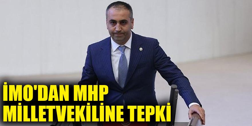 İMO'dan MHP Milletvekiline tepki