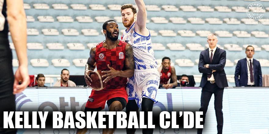 Kelly Basketball CL'de