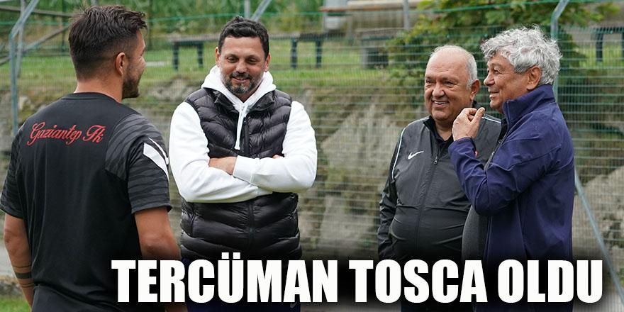 Tercüman Tosca oldu