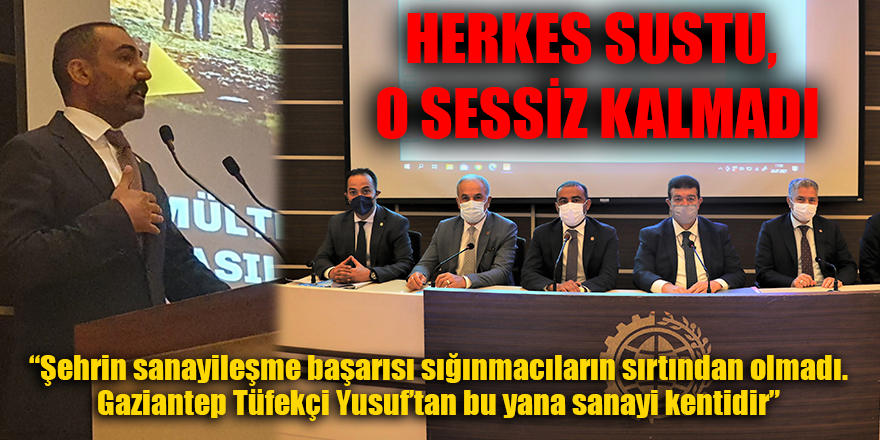 HERKES SUSTU O SESSİZ KALMADI