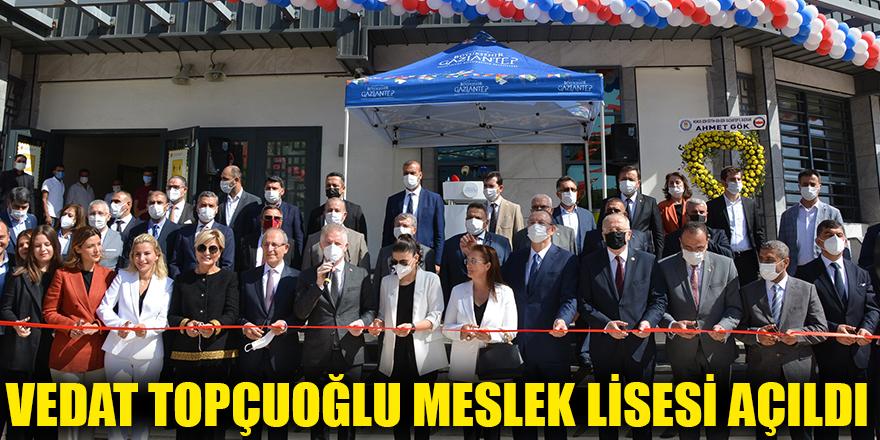 Vedat Topçuoğlu Meslek lisesi açıldı