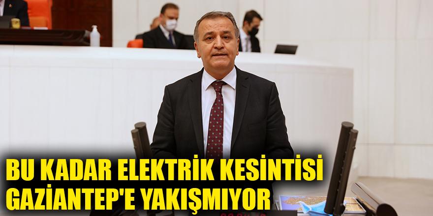 Bu kadar elektrik kesintisi Gaziantep'e yakışmıyor