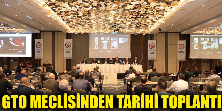 GTO Meclisinden tarihi toplantı