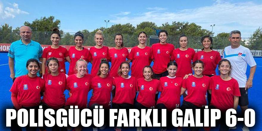 POLİSGÜCÜ FARKLI GALİP 6-0