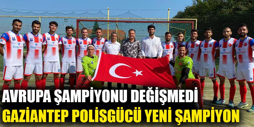 Avrupa Şampiyonu Değişmedi Gaziantep Polisgücü Yeni Şampiyon