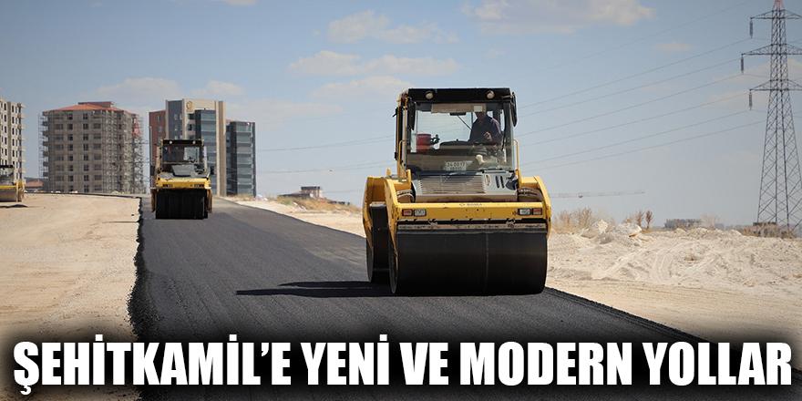 Şehitkamil'e yeni ve modern yollar