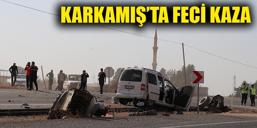 Karkamış'ta feci kaza