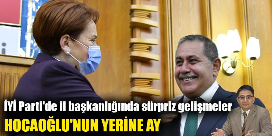 İYİ Parti'de il başkanlığında sürpriz gelişmeler
