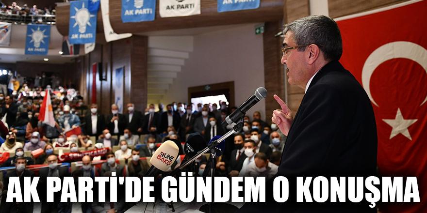 AK Parti'de gündem o konuşma