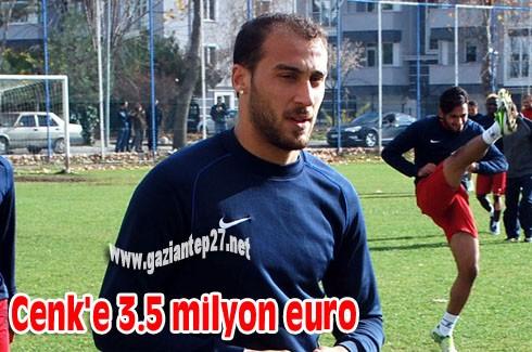 Cenk'e 3.5 milyon euro
