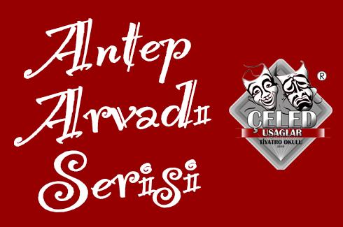ANTEP ARVADI SERİSİ
