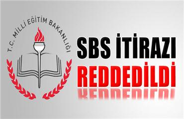 Milli Eğitim Bakanlığının SBS itirazına ret
