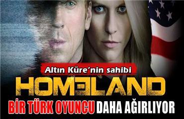 Altın Küre ödülünün sahibi Homeland bir Türk oyuncu daha ağırlıyor