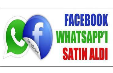 Facebook, WhatsAppı satın alıyor