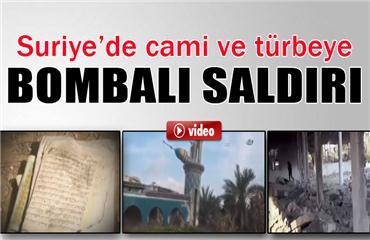 Suriyede cami ve iki minaresi bombalanarak yıkıldı