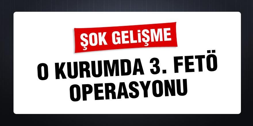 Sağlıkta 3. FETÖ operasyonu!