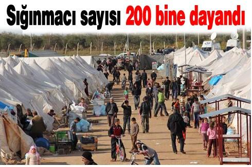 Sığınmacı sayısı 200 bine dayandı