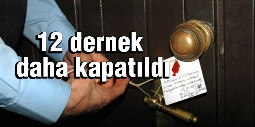 Gaziantep'te 12 dernek kapatıldı
