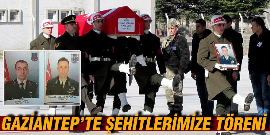 GAZİANTEP'TE ŞEHİTLERİMİZE TÖRENİ