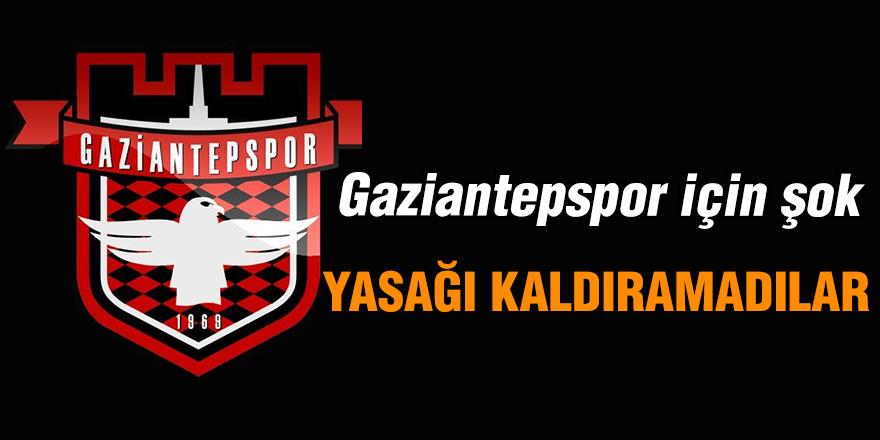Gaziantepspor için şok