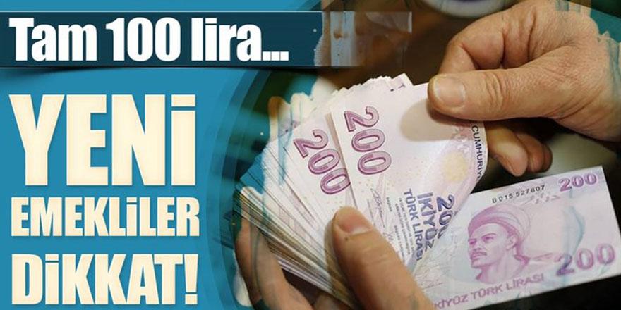 Emekliye 100 lira!