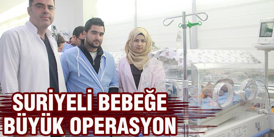 Suriyeli bebeğe büyük operasyon