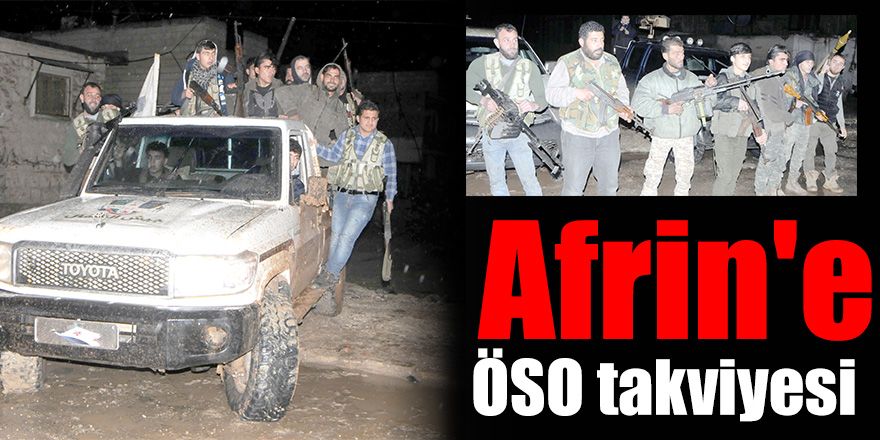 Afrin'e ÖSO takviyesi