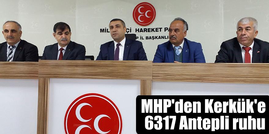 MHP'den Kerkük'e 6317 Antepli ruhu