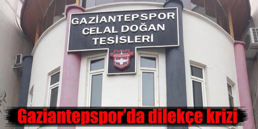 Gaziantepspor'da dilekçe krizi