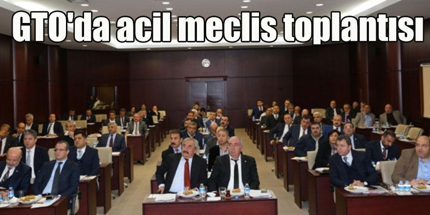 GTO'da acil meclis toplantısı
