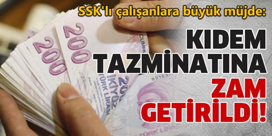 Kıdem Tazminatına zam!