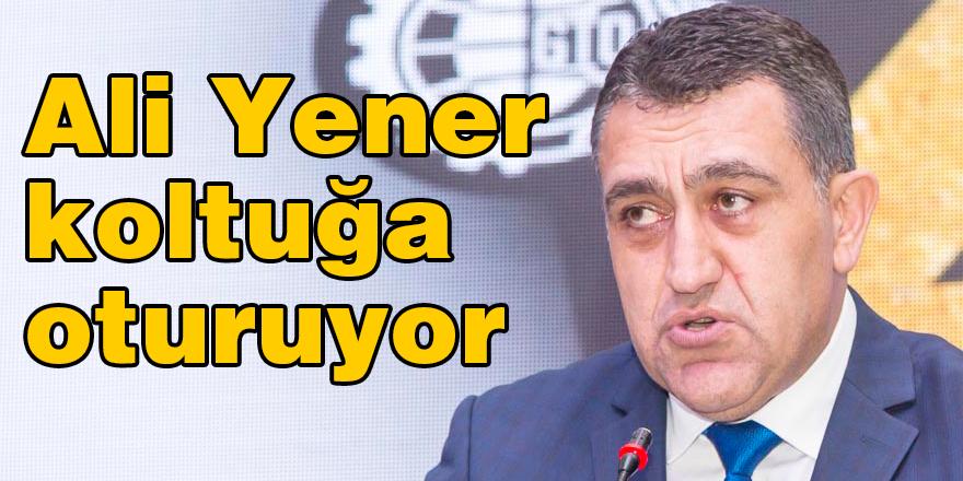 Ali Yener koltuğa oturuyor