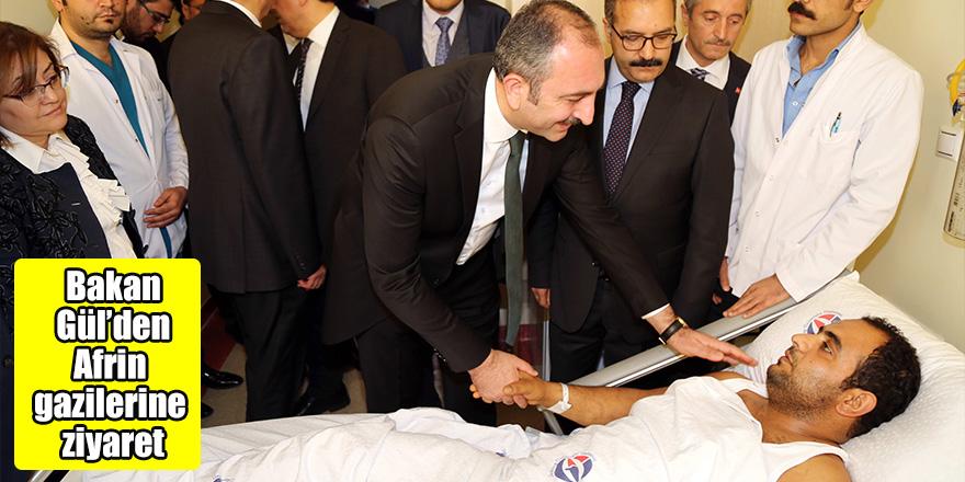 Bakan Gül'den Afrin gazilerine ziyaret