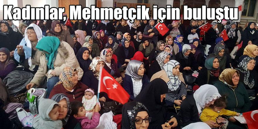 Kadınlar, Mehmetçik için buluştu