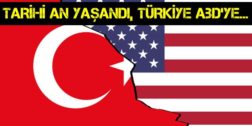 Türkiye'den ABD'ye tarihi rest!
