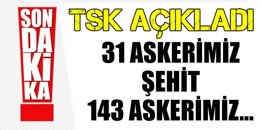 TSK'dan Afrin açıklaması: 31 asker şehit oldu...