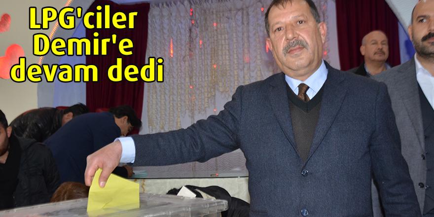LPG'ciler Demir'e devam dedi