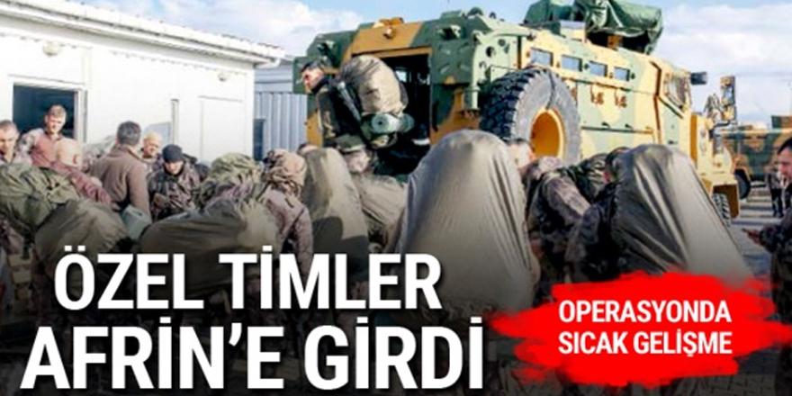 Özel Timler Afrin'e girdi