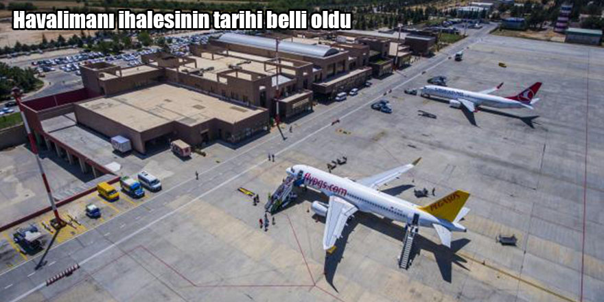 Havalimanı ihalesinin tarihi belli oldu